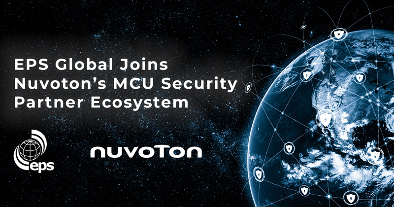 EPS Global Joins Nuvoton's MCU Security Partner Ecosystem